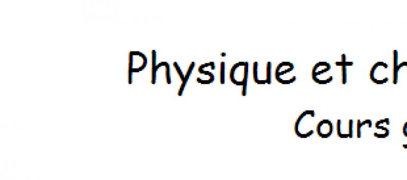 Cours de Physique Chimie niveau collège Gratuits